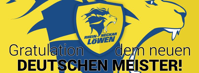 Rhein-Neckar Löwen sind Deutscher Meister 2016 - Wir gratulieren! Artikelbild